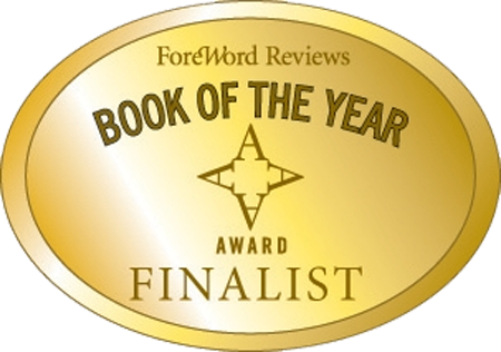 Foreward Reviews Book of the Year Award Finalist